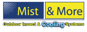 Mist & More - Outdoor Insect & Cooling Systems